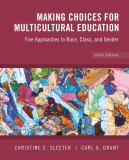 Making Choices for Multicultural Education 6th Edition