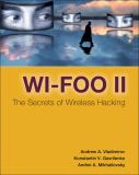 Wi-Foo II, the Secrets of Wireless Hacking 9780321393715