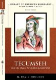 Tecumseh and the Quest for Indian Leadership 2nd Edition