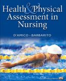 Health and Physical Assessment in Nursing 9780130493736