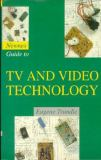 A Guide to Television and Video Technology 9780750623742