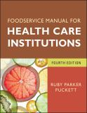 Foodservice Manual for Health Care Institutions 4th Edition