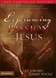 Experiencing the Passion of Jesus 9780310263753
