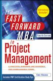The Fast Forward MBA in Project Management 4th Edition