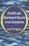 Parallel and Distributed Discrete Event Simulation 9781590333778