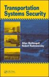 Transportation Systems Security 9781420063783
