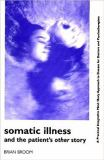 Somatic Illness and the Patient's Other Story 9781853433795