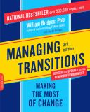 Managing Transitions 3rd Edition