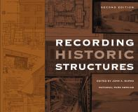 Recording Historic Structures 2nd Edition