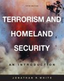 Terrorism and Homeland Security 5th Edition