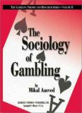 The Sociology of Gambling 1st Edition