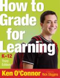 How to Grade for Learning, K-12 3rd Edition