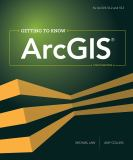 Getting to Know ArcGIS 4th Edition