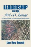 Leadership and the Art of Change 9781412913829
