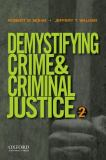 Demystifying Crime and Criminal Justice 9780199843831