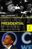 The Presidential Difference 3rd Edition
