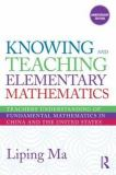 Knowing and Teaching Elementary Mathematics 9780415873840