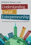 Understanding Social Entrepreneurship 2nd Edition