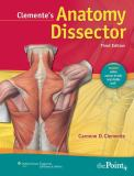 Clemente's Anatomy Dissector 3rd Edition