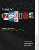 Ideas to Inspire - A Practical Guide to the Key Stage 3 Strategy in Design and Technology 9780748773848