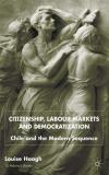 Citizenship, Labour Markets and Democratization 9780333803851