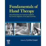 Fundamentals of Hand Therapy 9780323033862