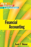 Financial Accounting as a Second Language 1st Edition