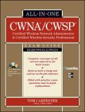 CWNA/CWSP Certified Wireless Network Administrator and Certified Wireless Security Professional 9780071713887
