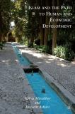 Islam and the Path to Human and Economic Development 9780230103887