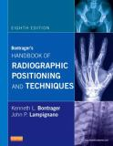 Bontrager's Handbook of Radiographic Positioning and Techniques 9780323083898
