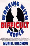 Working with Difficult People 9780139573903