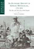 An Economic History of Imperial Madagascar, 1750-1895 9780521103916