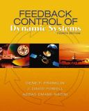 Feedback Control of Dynamic Systems 9780130323934