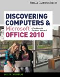Discovering Computers and Microsoft® Office 2010 9780538473934