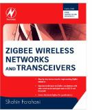 ZigBee Wireless Networks and Transceivers 9780750683937