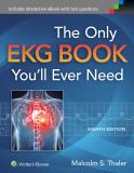 Only EKG Book You'll Ever Need 8th Edition