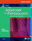 Study Guide for the Anatomy and Physiology Learning System 4th Edition