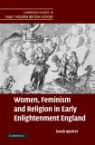 Women, Feminism and Religion in Early Enlightenment England 9780521513968