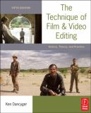 The Technique of Film and Video Editing 5th Edition