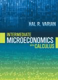 Intermediate Microeconomics with Calculus 1st Edition