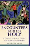 Encounters with the Holy