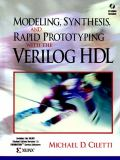 Modeling, Synthesis, and Rapid Prototyping with the VERILOG 9780139773983