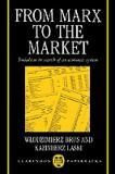 From Marx to the Market 9780198283997