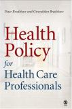 Health Policy for Health Care Professionals 9780761974000