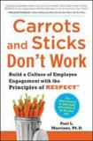 Carrots and Sticks Don't Work