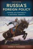 Russia's Foreign Policy 4th Edition