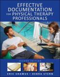 Effective Documentation for Physical Therapy Professionals 2nd Edition
