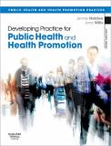 Developing Practice for Public Health and Health Promotion 3rd Edition