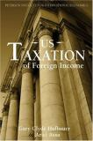 US Taxation of Foreign Income 9780881324051