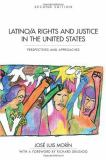 Latino/a Rights and Justice in the United States 2nd Edition